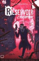 RESERVOIR -  CYBERPUNK