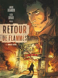 RETOUR DE FLAMMES -  DERNIÈRE SÉANCE 02