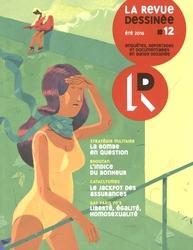 REVUE DESSINEE, LA -  ÉTÉ 2016 - ENQUÊTES, REPORTAGES ET DOCUMENTAIRES EN BD 12