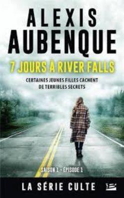 RIVER FALLS -  7 JOURS À RIVER FALLS -  SAISON 1 01
