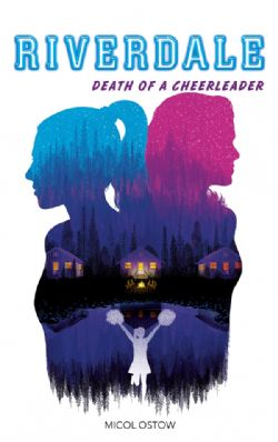 RIVERDALE -  DEATH OF A CHEERLEADER (FRENCH V.)