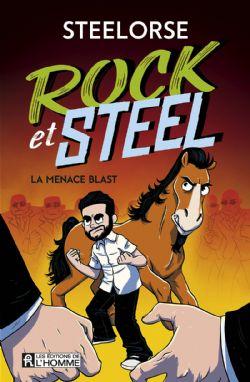 ROCK ET STEEL -  MENACE BLAST, LA