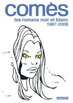 ROMANS NOIR ET BLANC, LES -  1987-2006