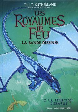 ROYAUMES DE FEU, LES -  LA PRINCESSE DISPARUE 02