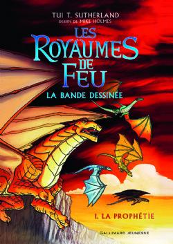 ROYAUMES DE FEU, LES -  LA PROPHÉTIE 01