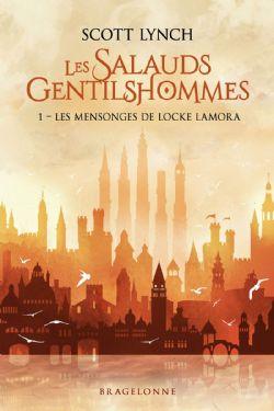 SALAUDS GENTILSHOMMES, LES -  LES MENSONGES DE LOCKE LAMORA (GRAND FORMAT) 01