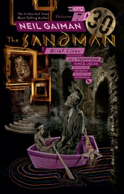 SANDMAN, THE -  BRIEF LIVES (30TH ANNIVERSARY EDITION) TP 07
