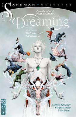 SANDMAN UNIVERSE -  PATHWAYS AND EMANATIONS TP -  DREAMING, THE 01