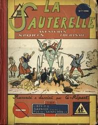 SAUTERELLE, LA -  AVENTURES, SPORTS, TOURISME (1ÈRE ÉDITION 1933)