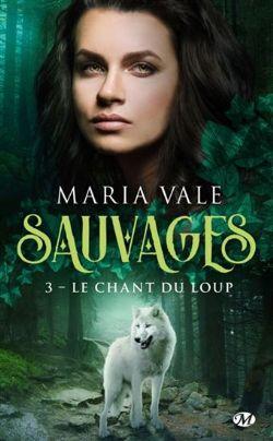 SAUVAGES -  LE CHANT DU LOUP (POCKET FORMAT) 03