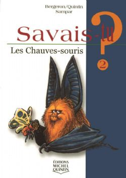 SAVAIS-TU ? -  LES CHAUVES-SOURIS 02