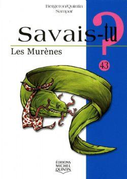 SAVAIS-TU ? -  LES MURÈNES 43