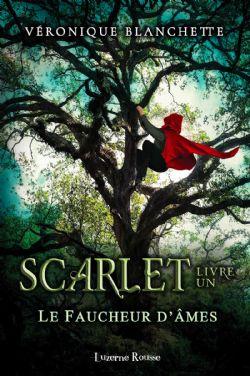 SCARLET -  LE FAUCHEUR D'ÂMES 01