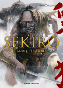 SEKIRO -  HANBEI L'IMMORTEL (FRENCH V.)