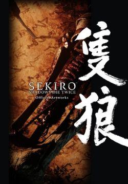 SEKIRO: SHADOWS DIE TWICE -  OFFICIAL ARTWORKS (ENGLISH V.)