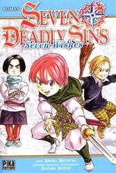 SEVEN DEADLY SINS -  SEVEN WISHES -NOVEL- (FRENCH V.)