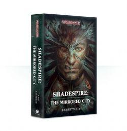 SHADESPIRE : THE MIRRORED CITY (SOFT COVER) (ENGLISH) -  WARHAMMER UNDERWORLDS