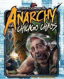 SHADOWRUN -  ANARCHY - CHICAGO CHAOS (SOFTCOVER - ENGLISH) -  SHADOWRUN 5TH EDITION