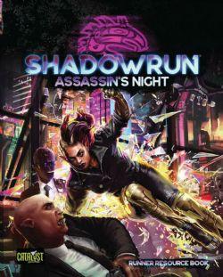 SHADOWRUN -  ASSASSINS NIGHT (ENGLISH) -  SIXTH WORLD
