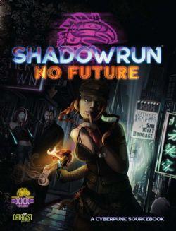 SHADOWRUN -  NO FUTURE (ENGLISH)