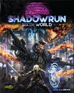SHADOWRUN -  SIXTH WORLD CORE RULEBOOK (ENGLISH)