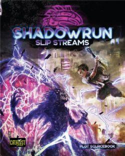 SHADOWRUN -  SLIP STREAMS (ENGLISH)
