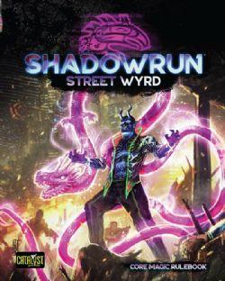 SHADOWRUN -  STREET WYRD CORE MAGIC RULEBOOK (ENGLISH) -  SIXTH WORLD