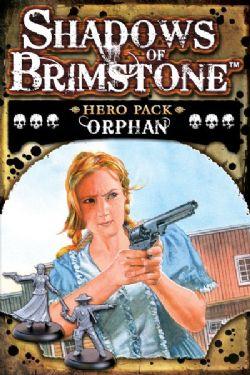 SHADOWS OF BRIMSTONE -  ORPHAN HERO PACK (ENGLISH)