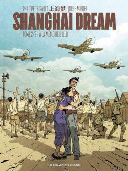 SHANGHAI DREAM -  A LA MÉMOIRE D'ILLO 02