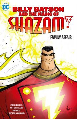 SHAZAM -  FAMILY AFFAIR TP -  BILLY BATSON AND THE MAGIC OF SHAZAM! 01