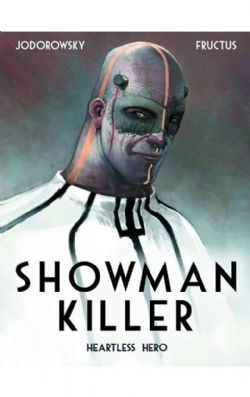 SHOWMAN KILLER: HEARTLESS HERO -HC- 01