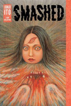 SMASHED: JUNJI ITO STORY COLLECTION (ENGLISH V.)