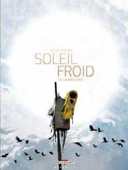SOLEIL FROID -  L'ARMÉE VERTE 03