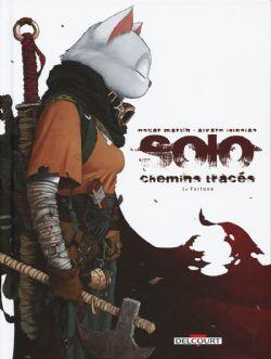SOLO -  FORTUNA -  SOLO CHEMINS TRACÉS 01