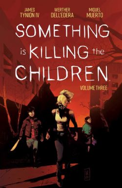 SOMETHING IS KILLING THE CHILDREN -  TP 03