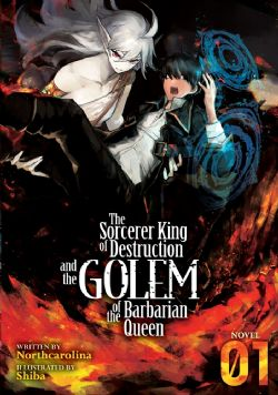 SORCERER KING OF DESTRUCTION AND THE GOLEM OF THE BARBARIAN QUEEN, THE -  -NOVEL- (ENGLISH V.) 01