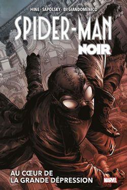 SPIDER-MAN -  AU COEUR DE LA GRANDE DÉPRESSION -  SPIDER-MAN NOIR