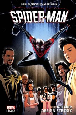 SPIDER-MAN -  LE RETOUR DES SINISTER SIX -  MARVEL LEGACY