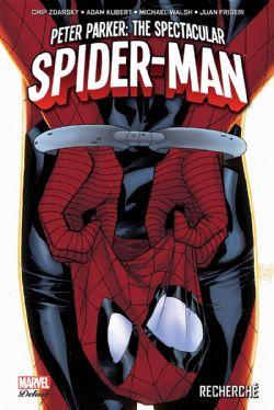 SPIDER-MAN -  RECHERCHÉ -  PETER PARKER : THE SPECTACULAR SPIDER-MAN 01