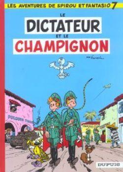 SPIROU AND FANTASIO -  USED BOOK - LE DICTATEUR ET LE CHAMPIGNON (FRENCH) 07
