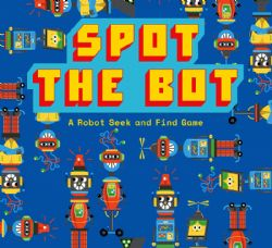 SPOT THE BOT - A ROBOT SEEK AND FIND GAME