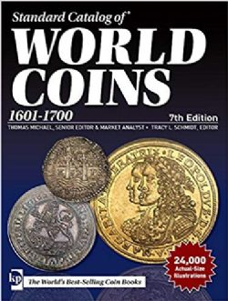 STANDARD CATALOG OF -  1601-1700 (7TH EDITION) -  WORLD COINS 01