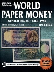 STANDARD CATALOG OF -  GENERAL ISSUES 1368-1960 (16TH EDITION) -  WORLD PAPER MONEY 01