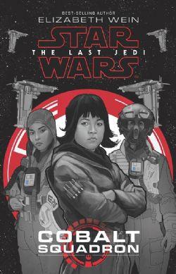 STAR WARS -  COBALT SQUADRON HC -  STAR WARS: THE LAST JEDI