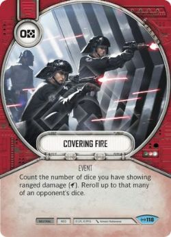 STAR WARS DESTINY -  COVERING FIRE -  EMPIRE AT WAR
