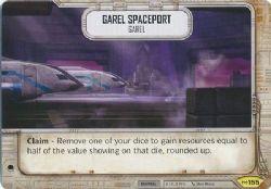 STAR WARS DESTINY -  GAREL SPACEPORT - GAREL -  EMPIRE AT WAR