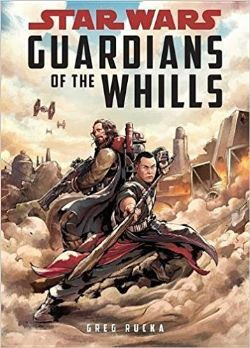 STAR WARS -  GUARDIANS OF THE WHILLS HC -  STAR WARS: ROGUE ONE