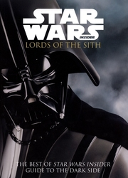 STAR WARS -  INSIDER - LORDS OF THE SITH