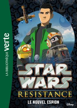 STAR WARS -  LE NOUVEL ESPION -  STAR WARS RESISTANCE 01
