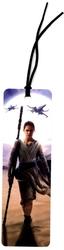 STAR WARS -  REY - BOOKMARK -  STAR WARS : THE FORCE AWAKENS